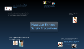 Muscular Fitness: Safety Precautions