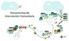 Copy of Herramientas de Intervención Comunitaria