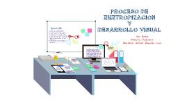 Proceso de emetropizacion y desarrollo visual