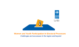 Women and Youth Participation in Electoral Processes