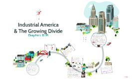 Industrial America & The Growing Divide