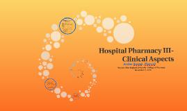 Hospital Pharmacy III
