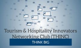 Tourism & Hospitality Innovators Networking Club (THINC)