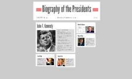 Biography of the following Presidents