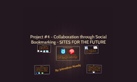 Project #4 - Collaboration through Social Bookmarking - SITE