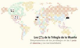 Los CT's de la Trilogía de la Muerte