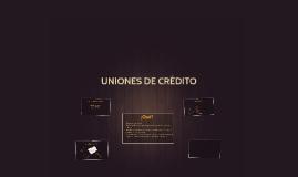 UNIONES DE CRÉDITO