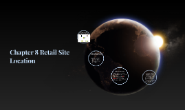 Chapter 8 Retail Site Location
