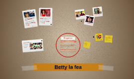 Copy of (yo soy) Betty, la fea
