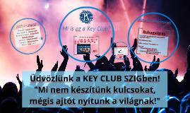 Üdvözlünk a SZIG KEY CLUBban!