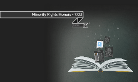 Minority Rights Honors - 7.03