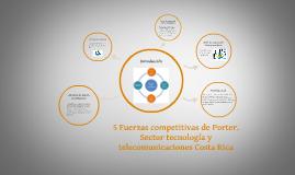 5 Fuerzas competitivas de Porter. Sector tecnología y teleco