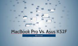 MacBook Pro Vs. Asus K52F