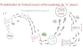 Copy of Probabilidad de transiciones estacionarias de n pasos