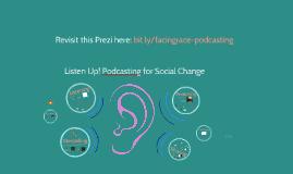 Listen Up! Podcasting for Social Change