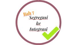 Segregasi ke Integrasi