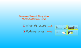 Copy of Summer Search Bay Area: Fundraising Wins!