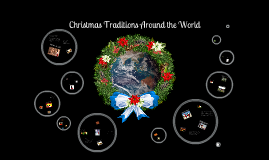 Copy of Christmas Traditions Around the World