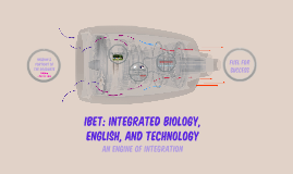 IBET: Integrated Biology, English, and Technology