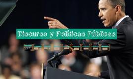 Copy of Discurso y Políticas Públicas
