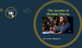 The Journey of Michelle Obama