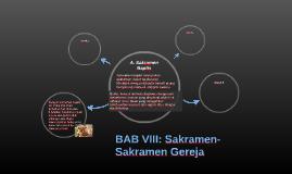 BAB VIII: Sakramen-Sakramen Gereja