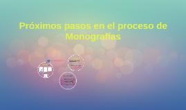 2018 Esquema + Próximos pasos de Monografía