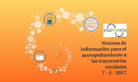 ATDE - Sistema de información para el acompañamiento a las trayectorias escolares - 07-04-2017