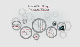 Love of the Dunya