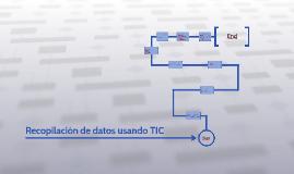 Recopilación de datos usando TIC