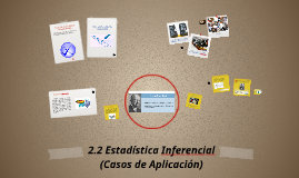 Copy of 2.2 Estadistica Inferencial (Casos de Aplicación)