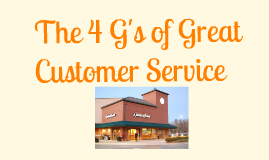 Copy of The 4 Gs of Great Customer Service