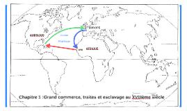 Chapitre 1 : Grand commerce, traites et esclavage au XVIIIème siècle