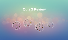 Quiz 3 Review CLAS 329