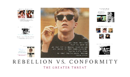 Copy of Rebellion vs Conformity