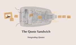 The Quote Sandwich
