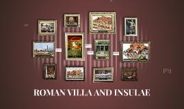 ROMAN VILLA AND INSULAE