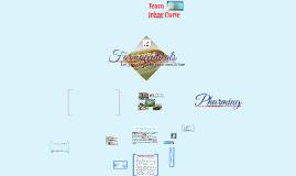 Copy of Pharming of Farmaceuticals