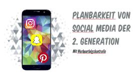 Planbarkeit von Social Media der 2. Generation
