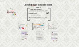 Copy of Actividad 1: Bachoco, la construcción de una marca