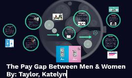 The Pay Gap Between Men & Women