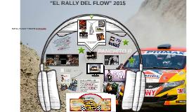 EL RALLY DEL FLOW 2015, CARAVANA DE MÚSICA URBANA