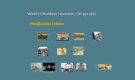 World´s Columbian Exposition, Chicago 1893
