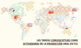 Las tareas comunicativas como activadoras de la producción o