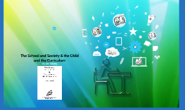 The School and Society & the Child and the Curriculum by John Dewey