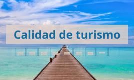 Calidad de turismo