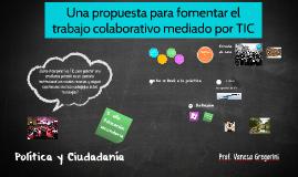 Una propuesta para fomentar el trabajo colaborativo mediado por TIC