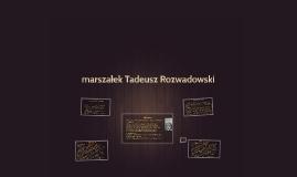marszałek Tadeusz Rozwadowski