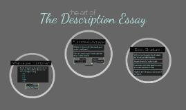 Copy of The Art of the Descriptive Essay