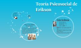 Teoría Psicosocial de Erikson